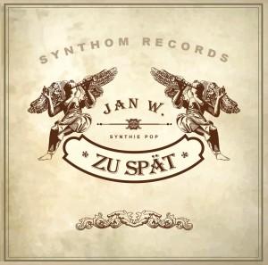Jan W. Zu Spät E.P. 2012